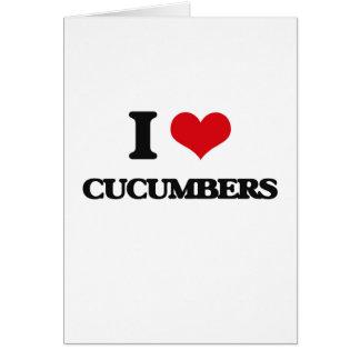 I love Cucumbers Greeting Cards