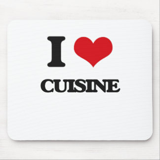 I love Cuisine Mouse Pads