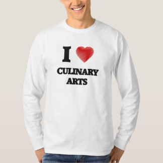 I love Culinary Arts T-Shirt