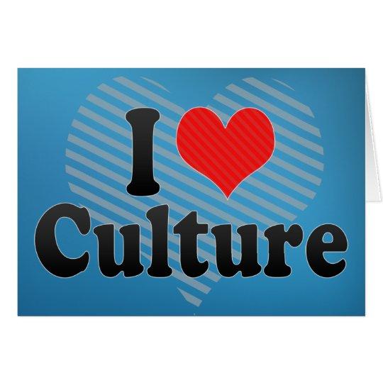 I Love Culture Card