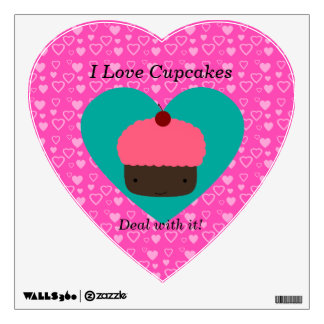 I love cupcake deal with it room sticker