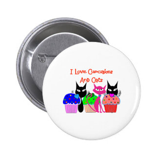 """""""I love cupcakes and cats""""--Cupcake Lovers Gifts Pinback Button"""