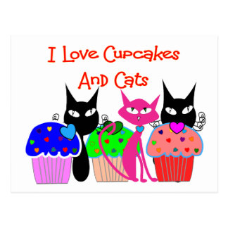 """I love cupcakes and cats""--Cupcake Lovers Gifts Postcard"