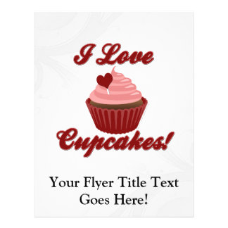 I Love Cupcakes Full Color Flyer