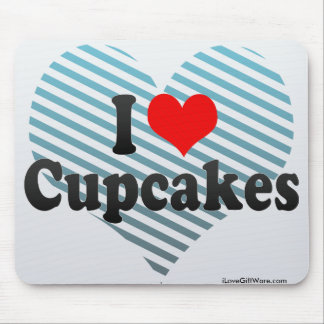 I Love Cupcakes Mousepads