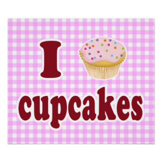 I Love Cupcakes Poster