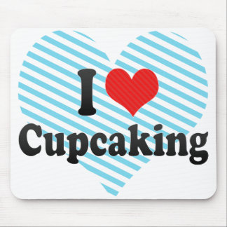 I Love Cupcaking Mousepads