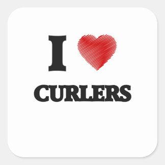 I love Curlers Square Sticker