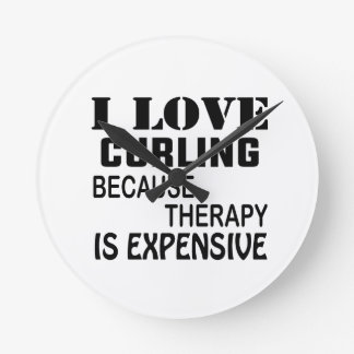 I Love Curling  Because Therapy Is Expensive Round Clock