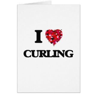 I love Curling Greeting Card