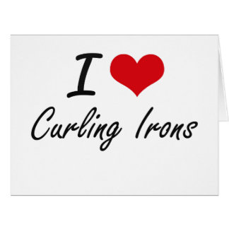 I love Curling Irons Large Greeting Card