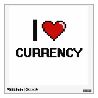 I Love Currency Digital Retro Design Wall Graphics