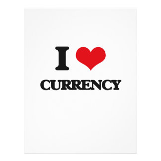"""I Love Currency 8.5"""" X 11"""" Flyer"""