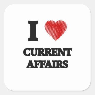 I love Current Affairs Square Sticker