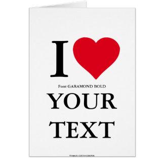 I LOVE… CUSTOM CARD