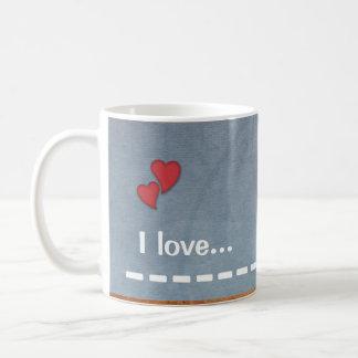 I Love... Custom Light Blue Coffee Mug
