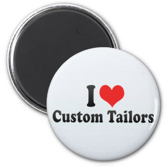 I Love Custom Tailors Refrigerator Magnets