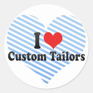 I Love Custom Tailors Round Sticker