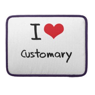 I love Customary Sleeve For MacBook Pro
