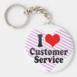 I love Customer Service Keychains
