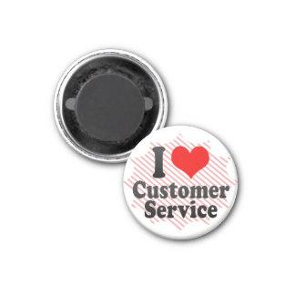 I love Customer Service 1 Inch Round Magnet