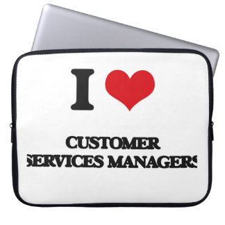 I love Customer Services Managers Computer Sleeve