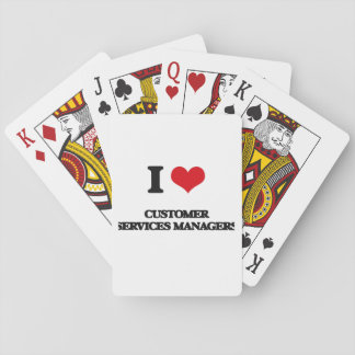 I love Customer Services Managers Poker Deck