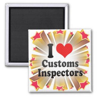 I Love Customs Inspectors Magnet