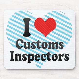 I Love Customs Inspectors Mousepad