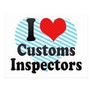 I Love Customs Inspectors Postcard