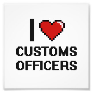 I love Customs Officers Photo Print