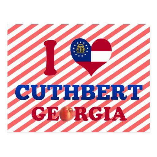 I Love Cuthbert, Georgia Postcards
