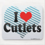 I Love Cutlets Mouse Pad