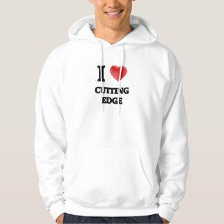 I love Cutting Edge Hoodie