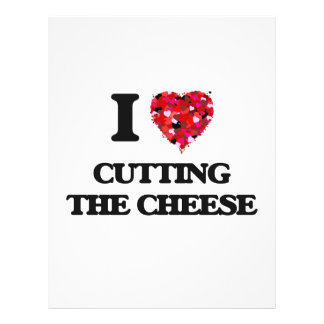 """I love Cutting The Cheese 8.5"""" X 11"""" Flyer"""