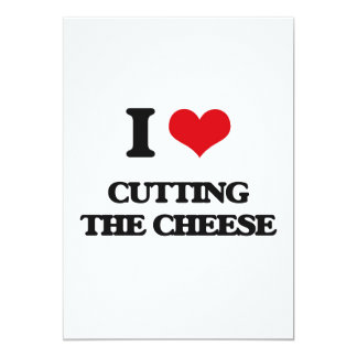 I love Cutting The Cheese 5x7 Paper Invitation Card
