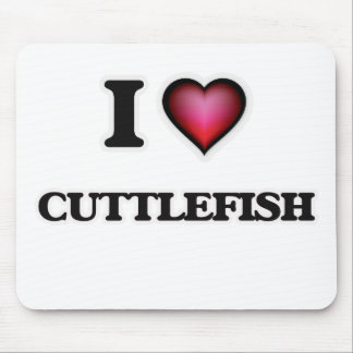 I Love Cuttlefish Mouse Pad