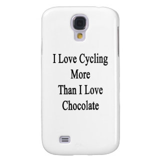 I Love Cycling More Than I Love Chocolate Galaxy S4 Cover