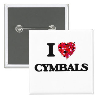 I love Cymbals Pinback Button