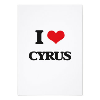 I Love Cyrus 5x7 Paper Invitation Card