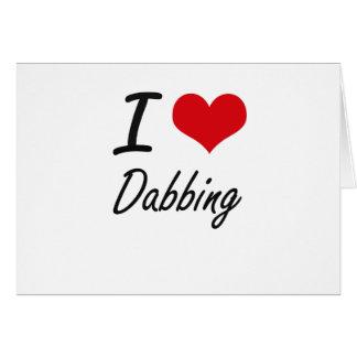 I love Dabbing Stationery Note Card