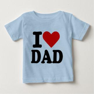 I love dad baby T-Shirt