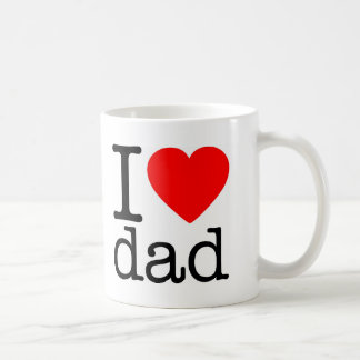 I LOVE DAD COFFEE MUG