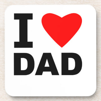I Love Dad Drink Coaster