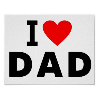 i love dad heart daddy text message father symbol poster