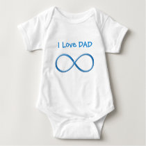 I love DAD Infinity | Funny Gifts Baby Bodysuit