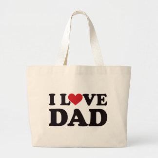 I Love Dad Large Tote Bag