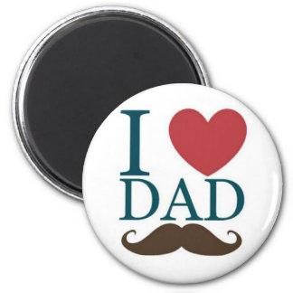 I love dad mustache 2 inch round magnet