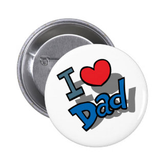 I Love Dad Pinback Button