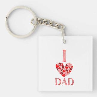I love Dad! Single-Sided Square Acrylic Keychain